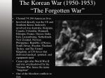 the korean war 1950 1953 the forgotten war