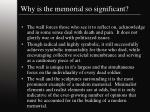 why is the memorial so significant