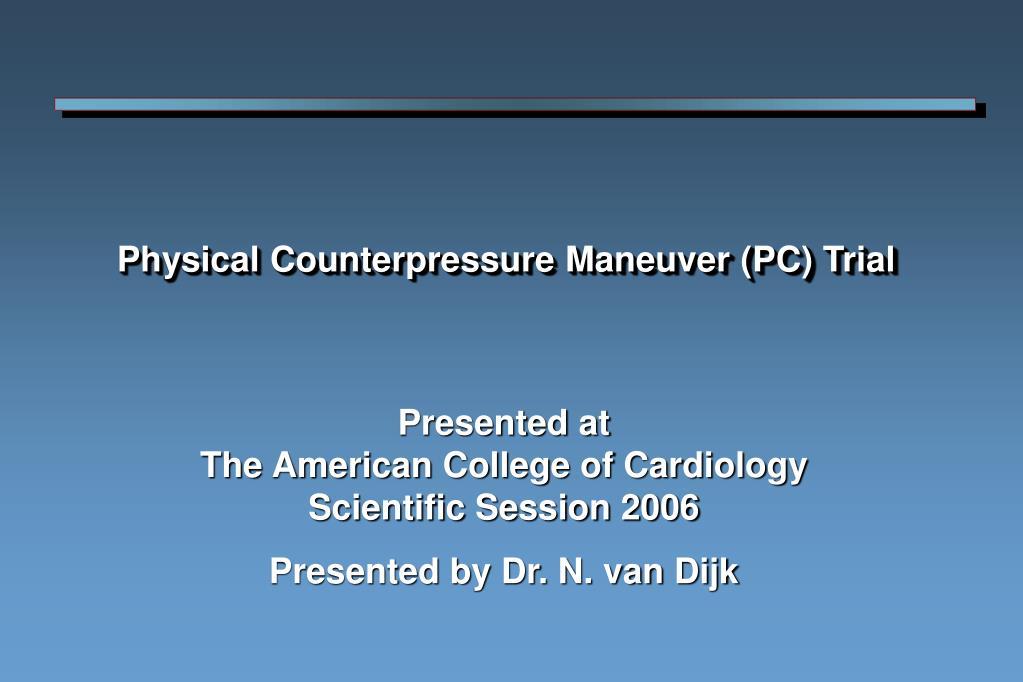 physical counterpressure maneuver pc trial l.