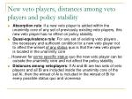 new veto players distances among veto players and policy stability