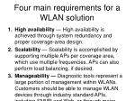 four main requirements for a wlan solution