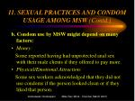 11 sexual practices and condom usage among msw contd