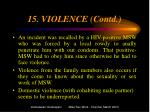 15 violence contd