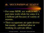 4c occupational status