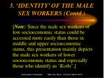 5 identity of the male sex workers contd