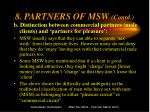 8 partners of msw contd
