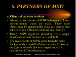 8 partners of msw