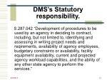dms s statutory responsibility