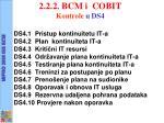 2 2 2 bcm i cobit kontrole u ds4
