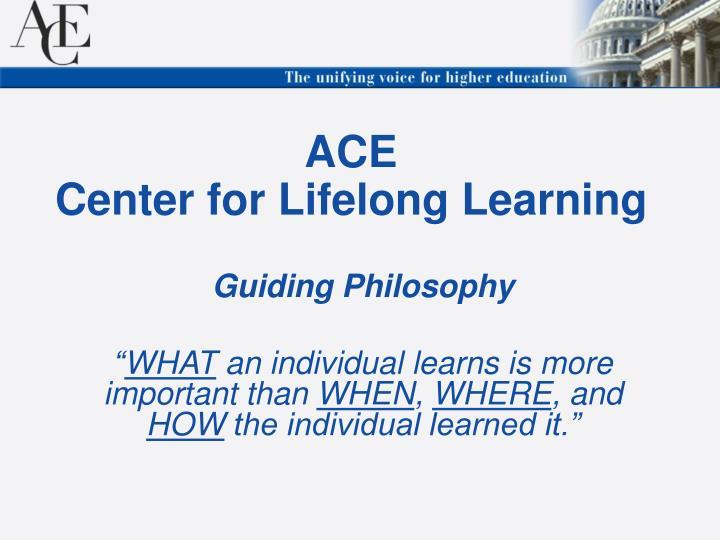 Ace center for lifelong learning