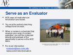 serve as an evaluator