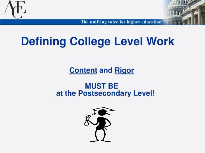 Defining College Level Work