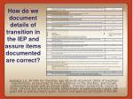 how do we document details of transition in the iep and assure items documented are correct