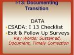 i 13 documenting transition