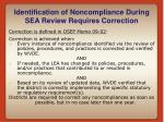 identification of noncompliance during sea review requires correction27