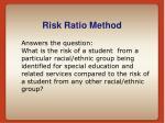 risk ratio method