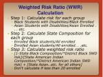 weighted risk ratio wwr calculation