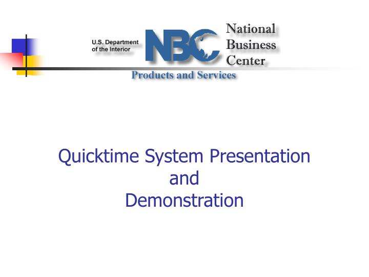 quicktime system presentation and demonstration n.