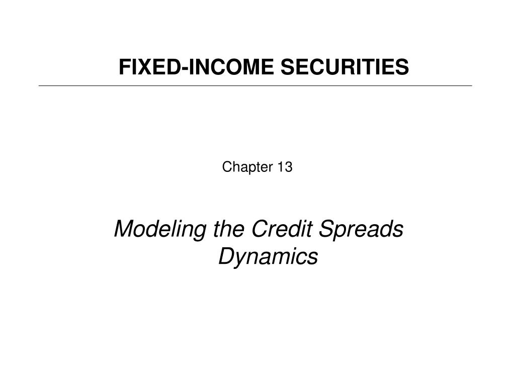 chapter 13 modeling the credit spreads dynamics l.