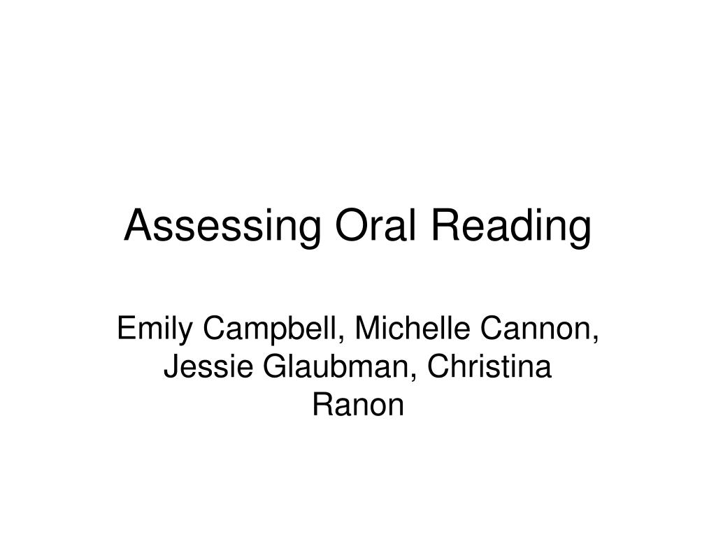 assessing oral reading l.