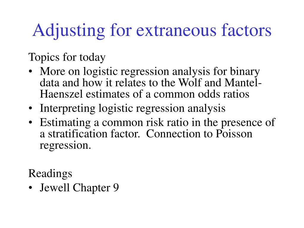 adjusting for extraneous factors l.