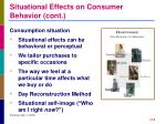 situational effects on consumer behavior cont