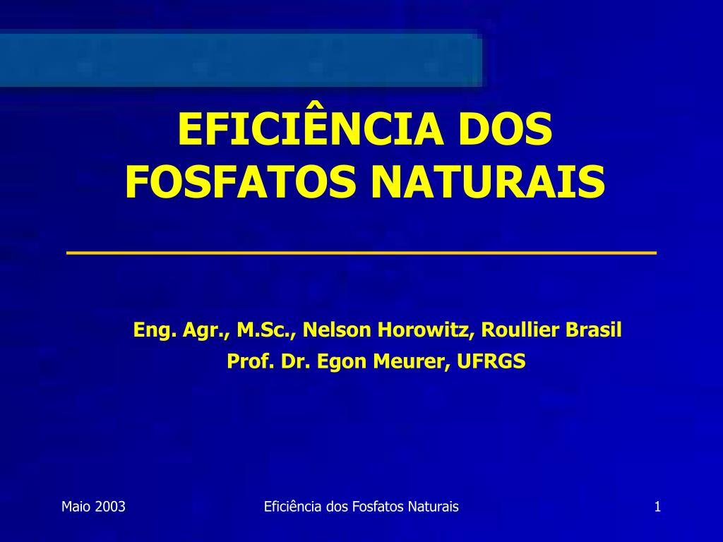 efici ncia dos fosfatos naturais l.