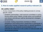 2 how to make applied research policy relevant 3