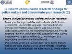 3 how to communicate research findings to policy makers and disseminate your research 2