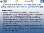 3 how to communicate research findings to policy makers and disseminate your research 3