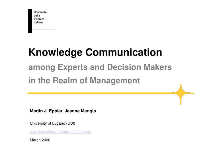 knowledge communication among experts and decision makers in the realm of management n.
