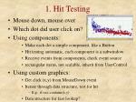 1 hit testing