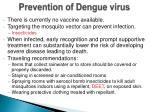 prevention of dengue virus