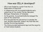 how was cella developed