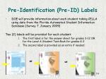 pre identification pre id labels