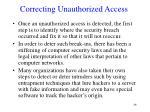 correcting unauthorized access