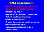 bmj approach ii