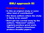 bmj approach iii