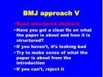 bmj approach v