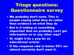 triage questions questionnaire survey