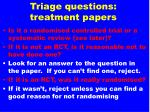 triage questions treatment papers