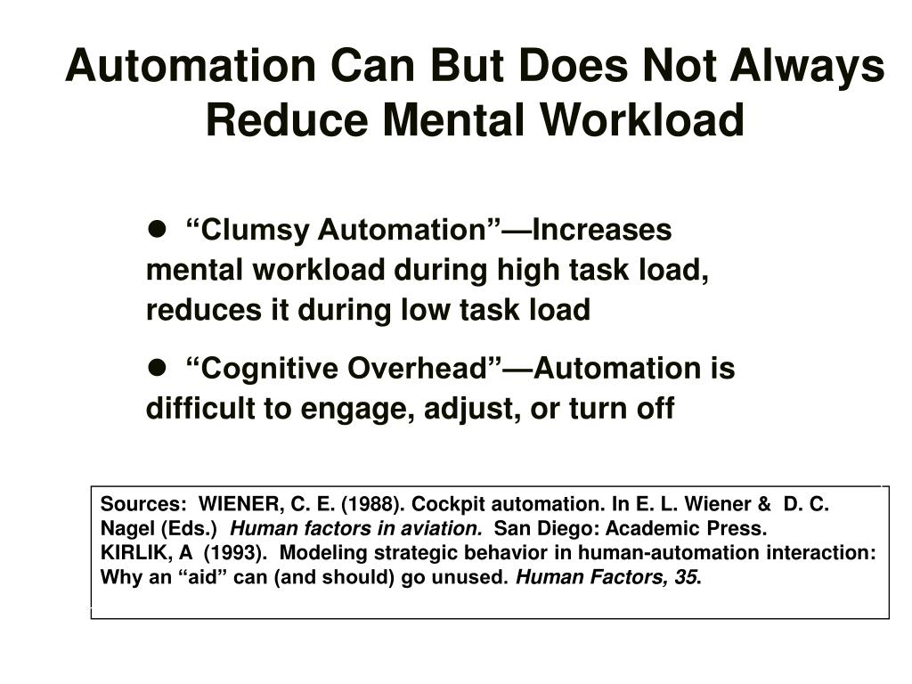Automation Can But Does Not Always Reduce Mental Workload