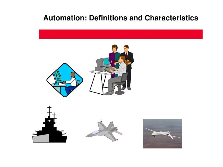 Automation definitions and characteristics