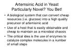 artemsinic acid in yeast particularly novel you bet
