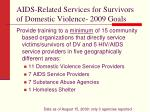 aids related services for survivors of domestic violence 2009 goals
