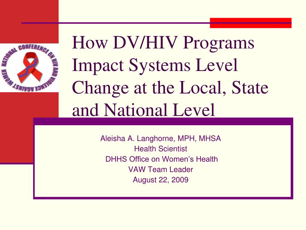how dv hiv programs impact systems level change at the local state and national level l.