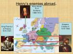 henry s enemies abroad