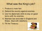 what was the king s job