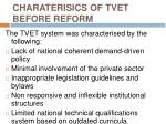 charaterisics of tvet before reform