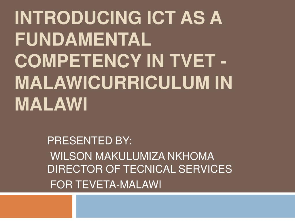 introducing ict as a fundamental competency in tvet malawicurriculum in malawi l.